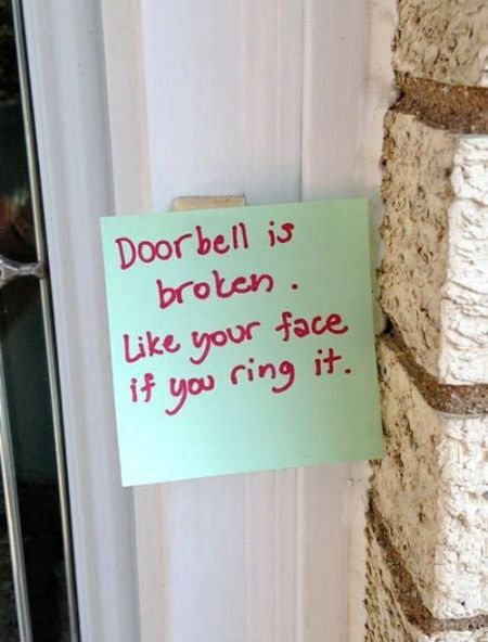 5-doorbell-is-broken-like-your-face-if-you-ring-it