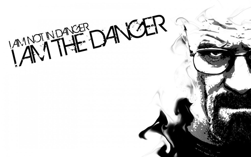 Walt is the danger