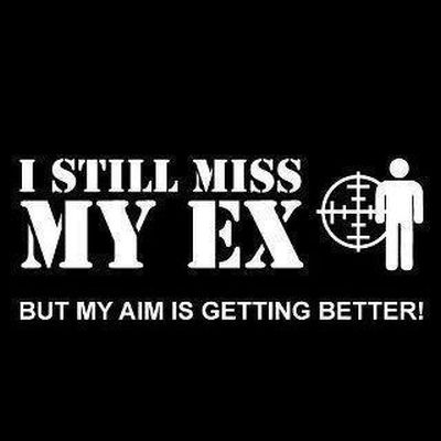 funny-I-still-miss-my-ex-but-my-aim