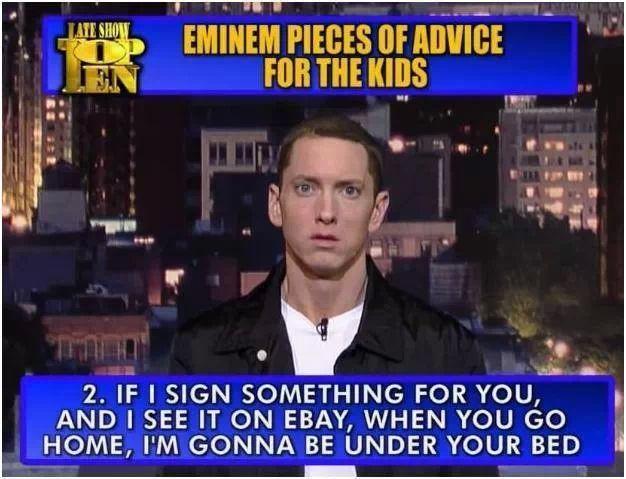 Eminem advice, don't f with him
