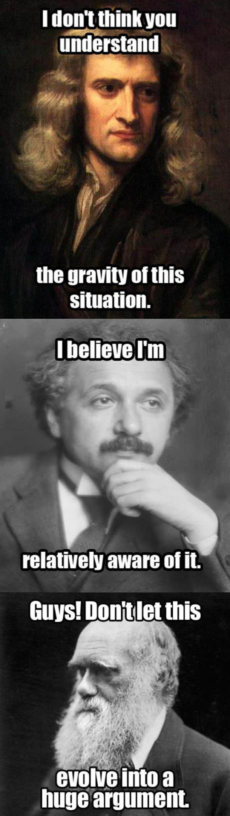 Newton, Dawin and Einstein pun