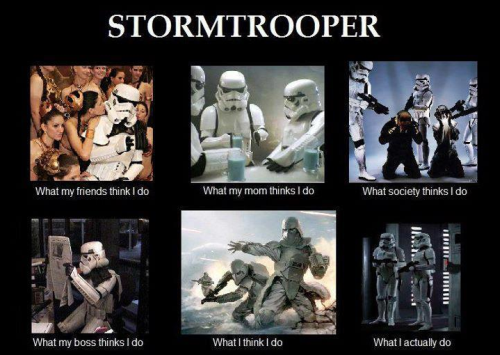 funny-pic-stormtrooper-what-you-think-i-do