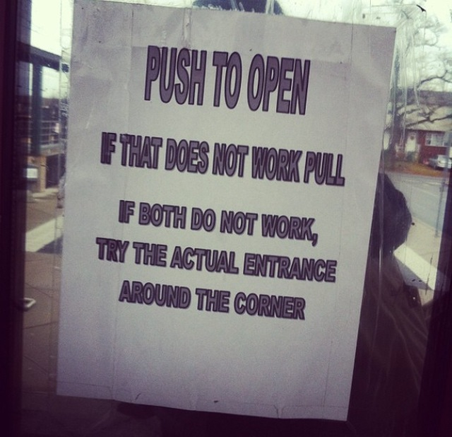 Push to open, pull to open, still closed?  We're shut