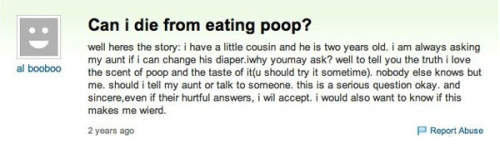 Can you die eating poop?  Hm.