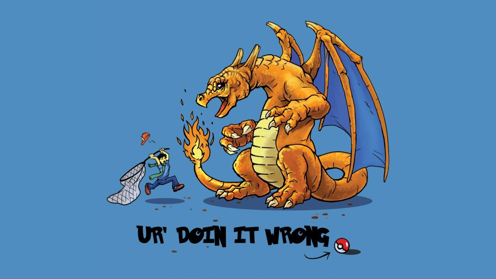 Pokemon: You're Doing It Wrong