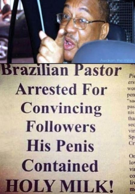 Brazilian Pastor is either a star or a pervert, not sure which