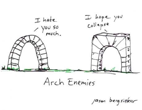 Arch enemies, awful pun