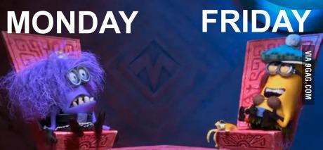 Mondays vs Fridays is classic minions style